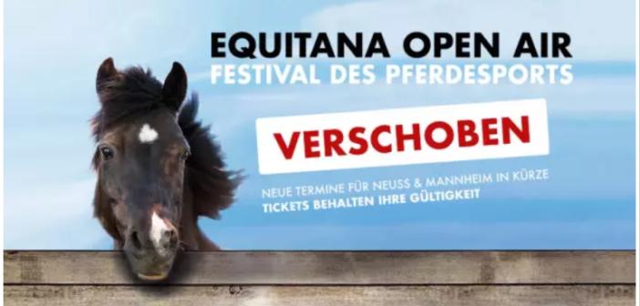 EQUITANA Open Air in Neuss und Mannheim werden verschoben